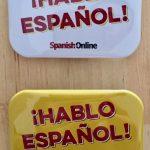 「スペイン語を話せます」バッジ作りました